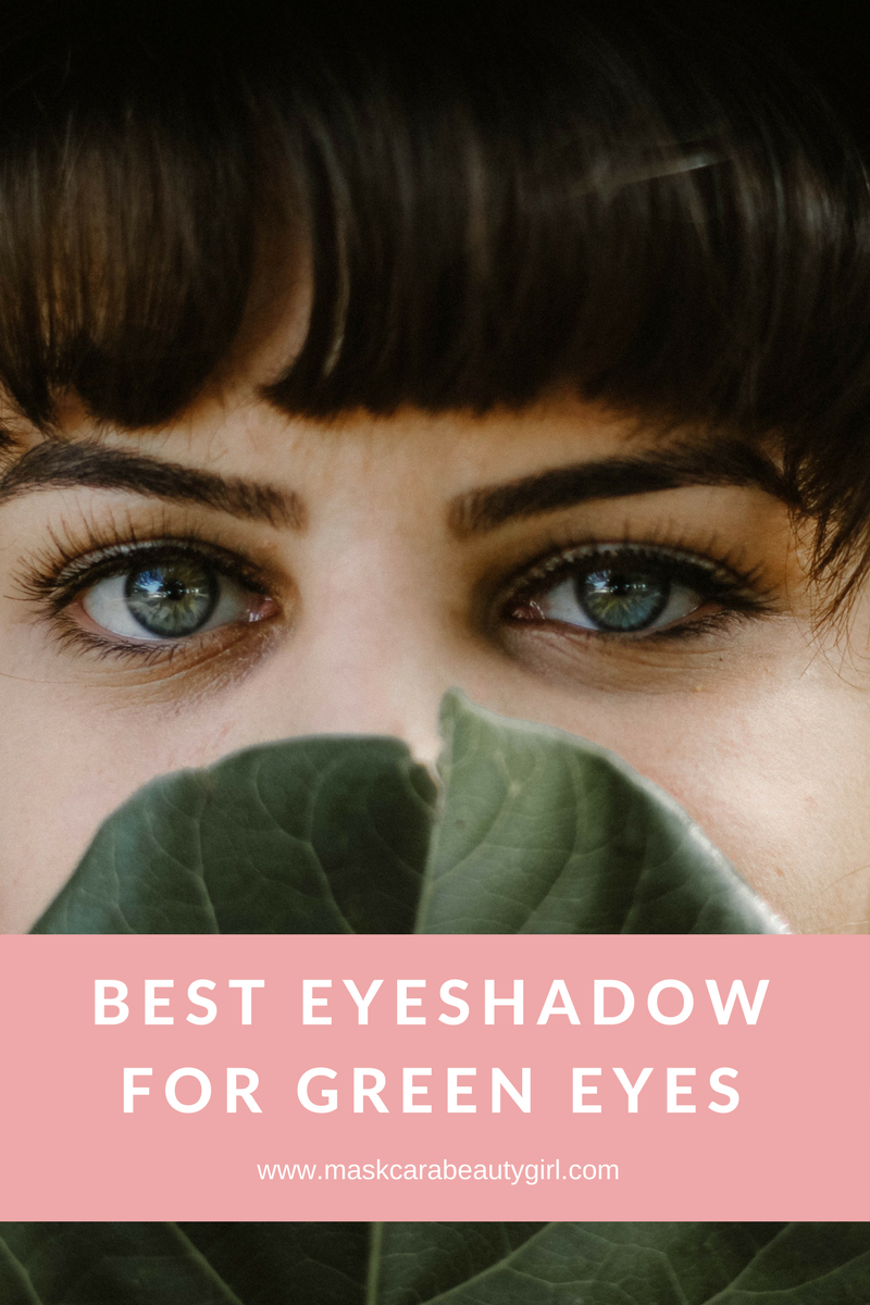 Best Eyeshadow For Green Eyes With Maskcara Makeup