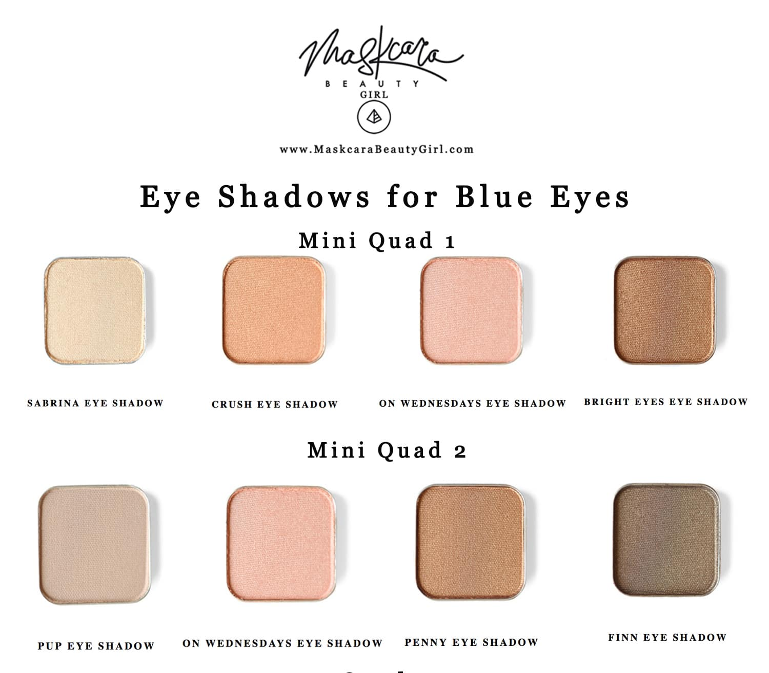 Best Eye Shadow for Blue Eyes with Maskcara Makeup How to choose your Maskcara eyeshadow Which quad to choose for www.MaskcaraBeautyGirl.com