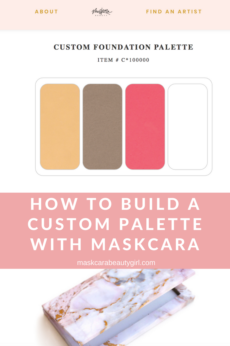 How to Build a Custom Palette with Maskcara Beauty with Maskcara Beauty Girl at www.maskcarabeautygirl.com