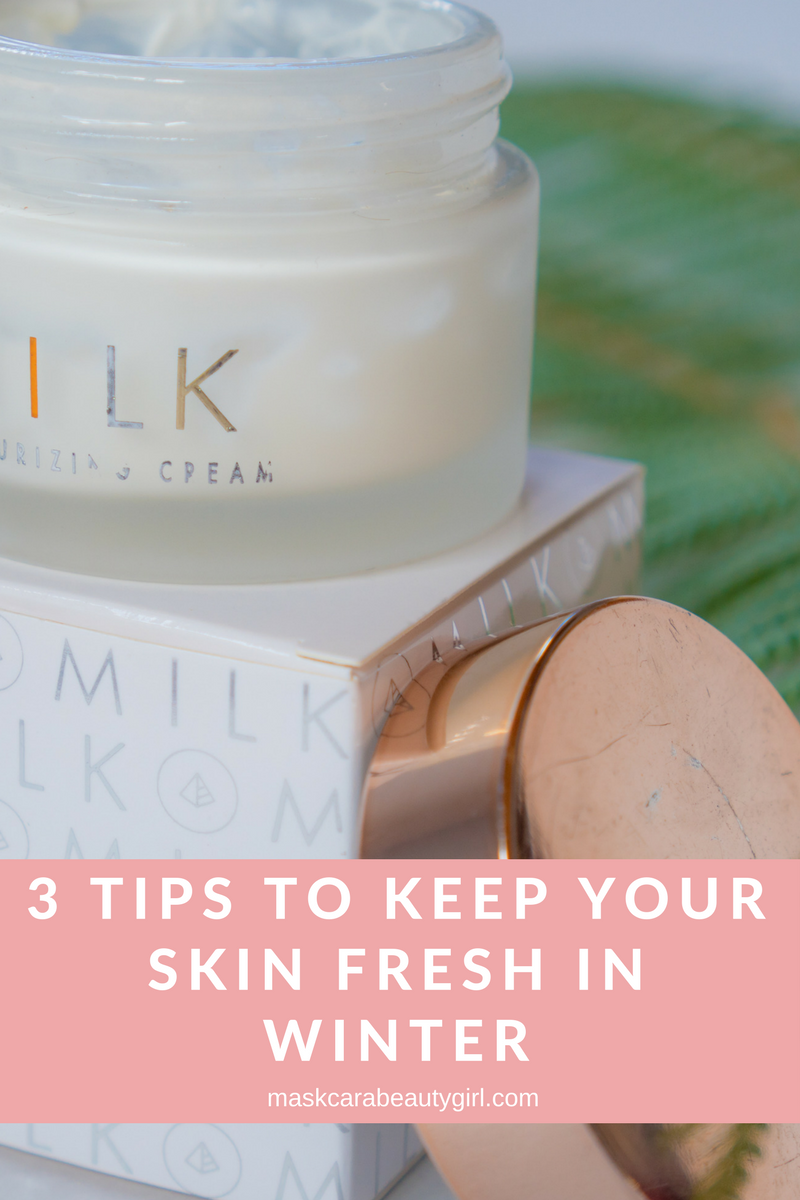 3 Tips to Keep Your Skin Fresh in Winter with Maskcara Beauty Girl at www.maskcarabeautygirl.com