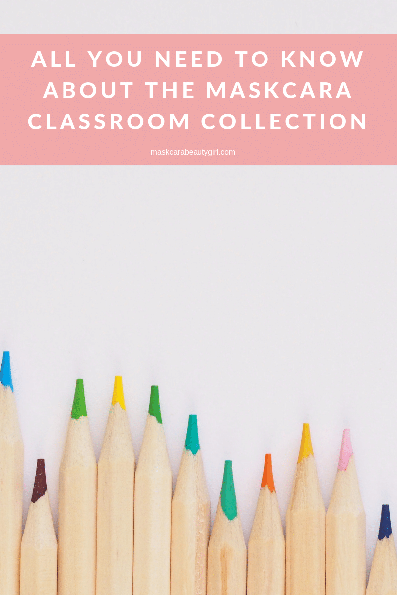 All You Need to Know About the Maskcara Classroom Collection