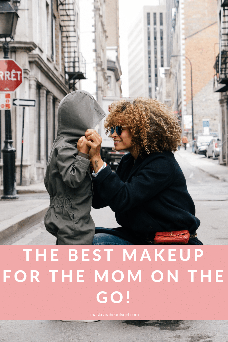 Must Have Makeup for Moms at maskcarabeautygirl.com