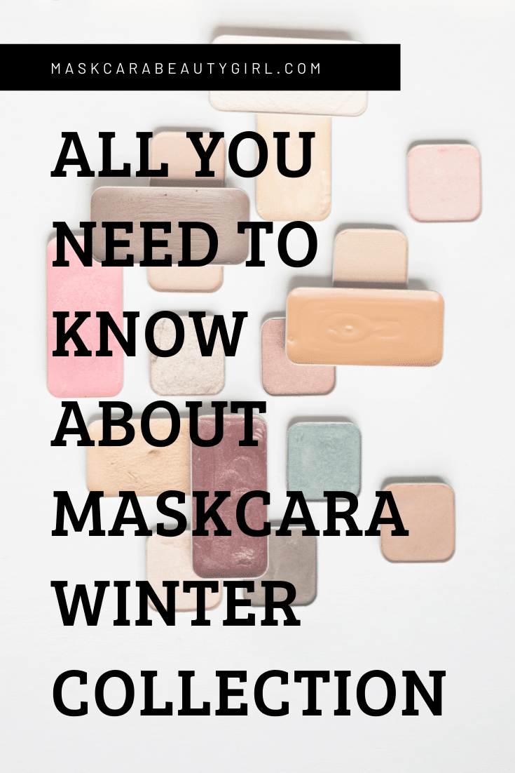 All You Need to Know About Maskcara Winter Collection